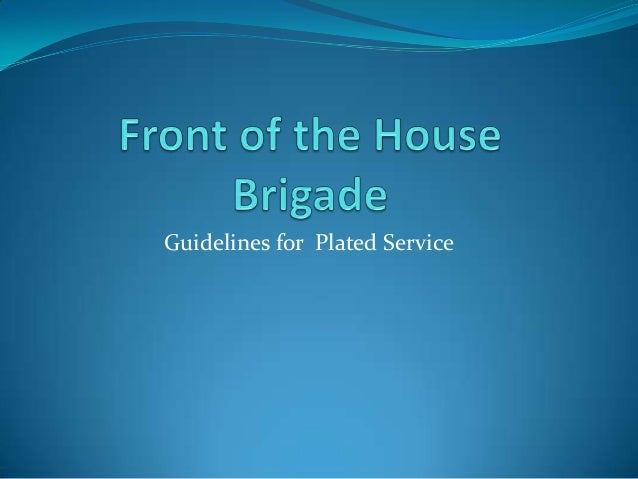 Guidelines for Plated Service
