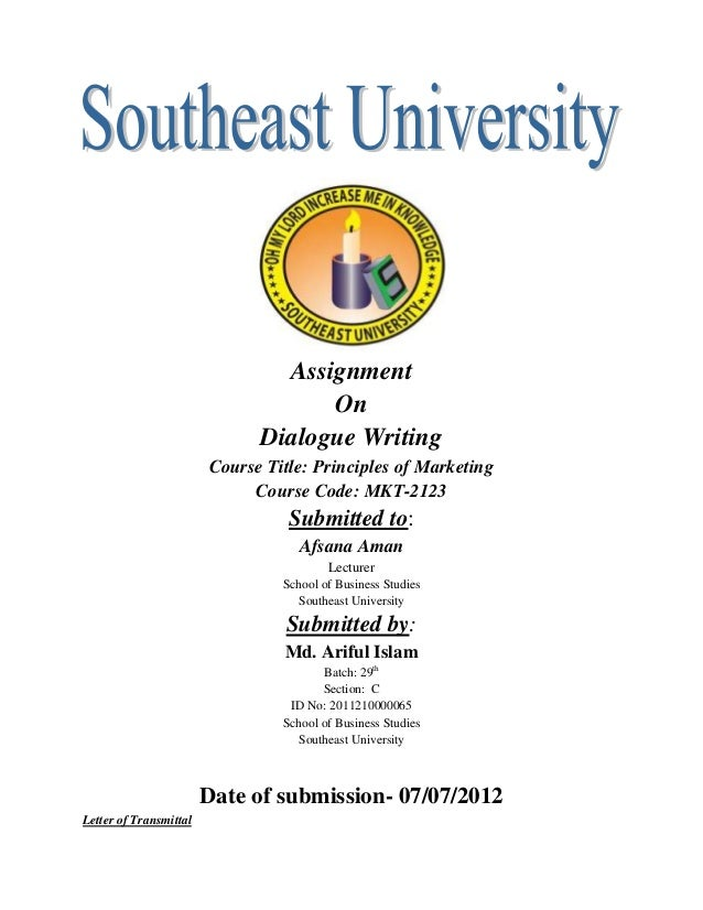 assignment on dialogue writing course title principles of marketing course code mkt 2123