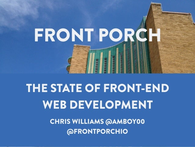 Front Porch 2013 Keynote