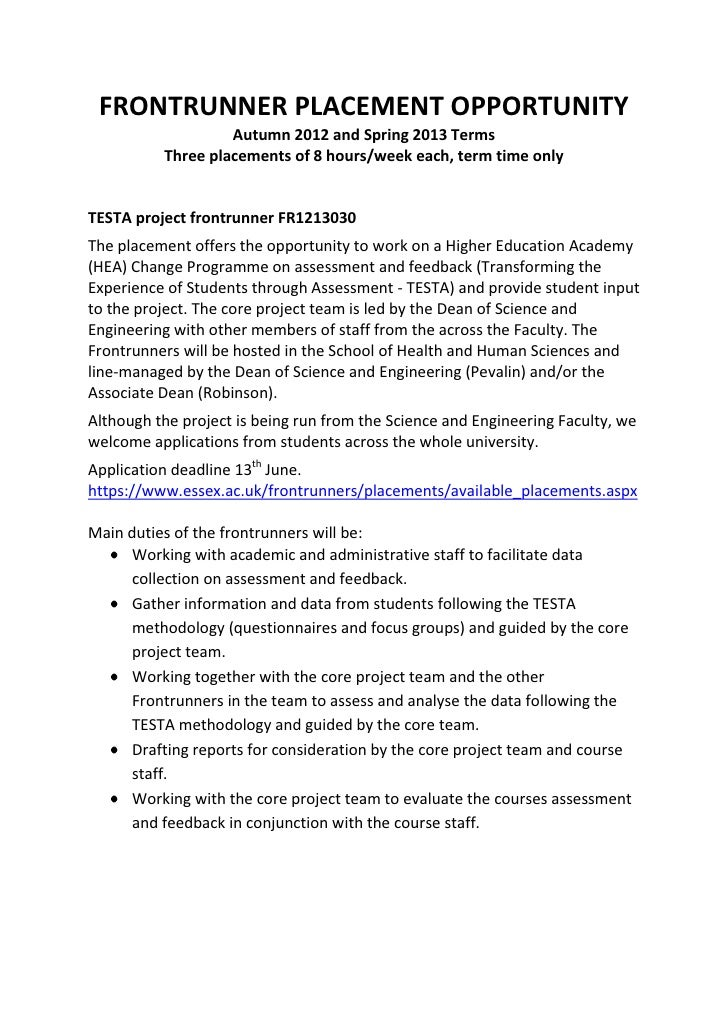 FRONTRUNNER PLACEMENT OPPORTUNITY                   Autumn 2012 and Spring 2013 Terms          Three placements of 8 hours...