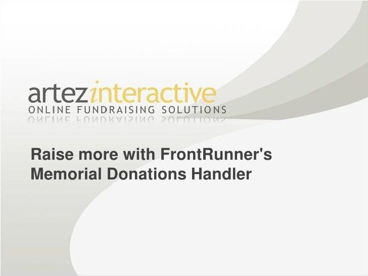Raise more with FrontRunner's Memorial Donations Handler