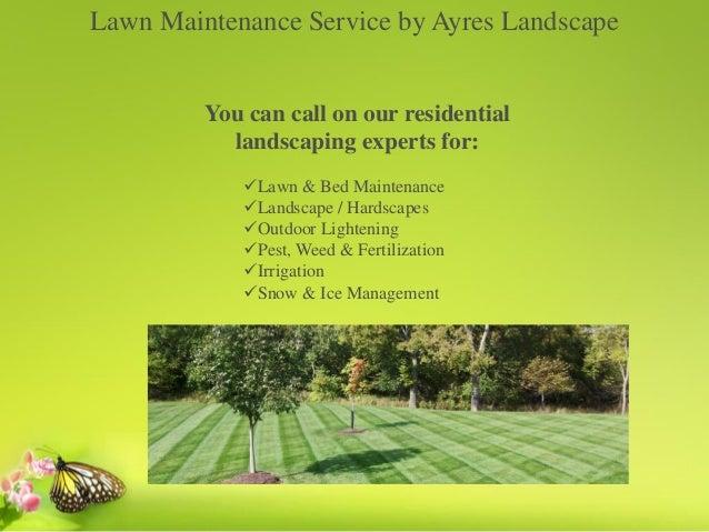 Front yard maintenance by ayres landscapes Slide 2