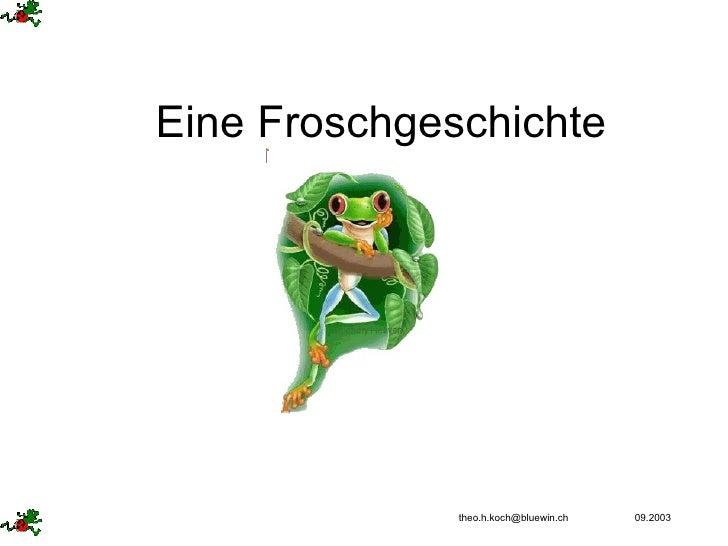 Eine Froschgeschichte