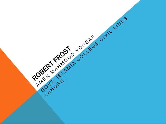 5 WORDS THAT DESCRIBE ROBERT FROST?  American, Inspiring, True, Pure, Hero