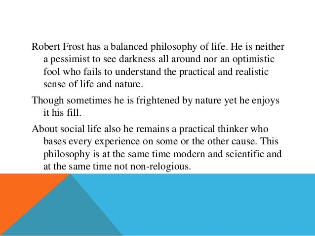 thesis statement for robert frost Thesis/dissertation collections 1969  basti, peter, selected poems of robert  frost (1969) thesis rochester institute of technology  this flat statement.