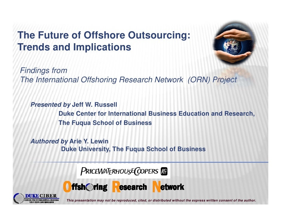 The Future of Offshore Outsourcing:                                  g Trends and Implications  Findings from The Internat...