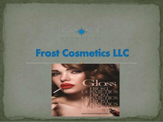 Frost Cosmetics LLC