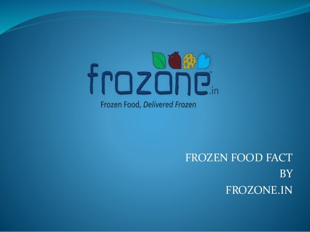FROZEN FOOD FACT BY FROZONE.IN
