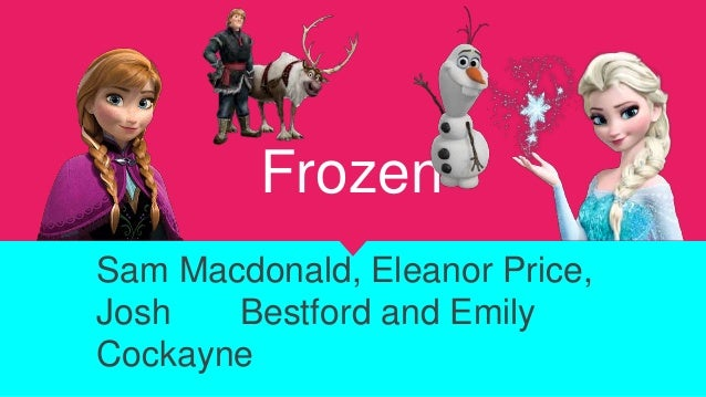 Frozen Sam Macdonald, Eleanor Price, Josh Bestford and Emily Cockayne