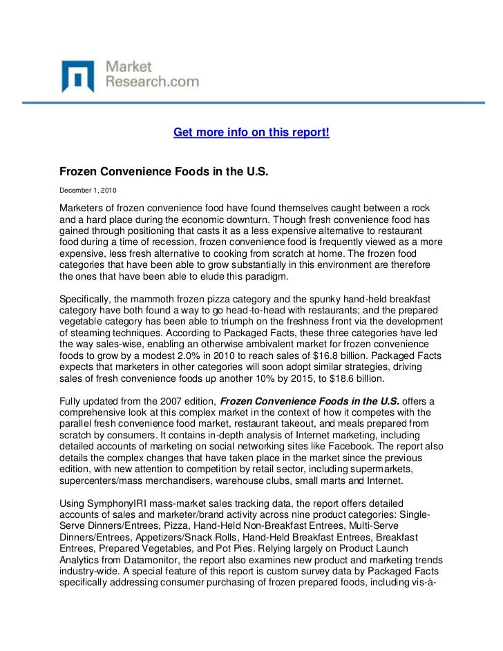 Get more info on this report!Frozen Convenience Foods in the U.S.December 1, 2010Marketers of frozen convenience food have...
