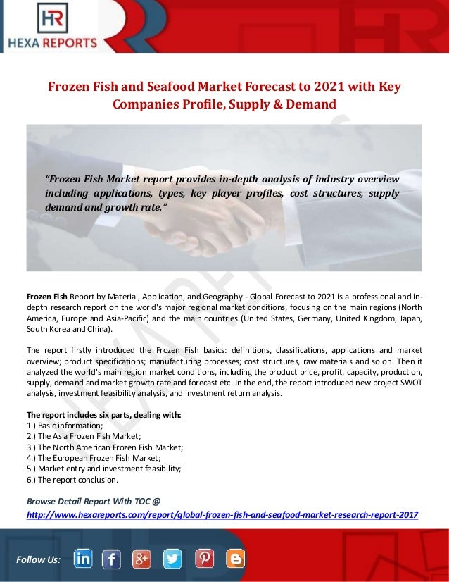 Frozen fish and seafood market forecast to 2021 with key companies pr…