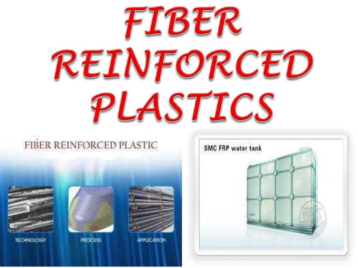 FIBER REINFORCED PLASTICS by sairam