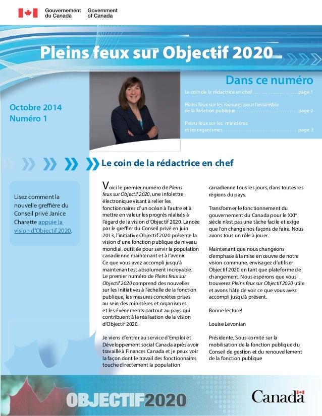Pleins feux sur Objectif 2020  Dans ce numéro  Le coin de la rédactrice en chef  Octobre 2014  Numéro 1  Le coin de la réd...