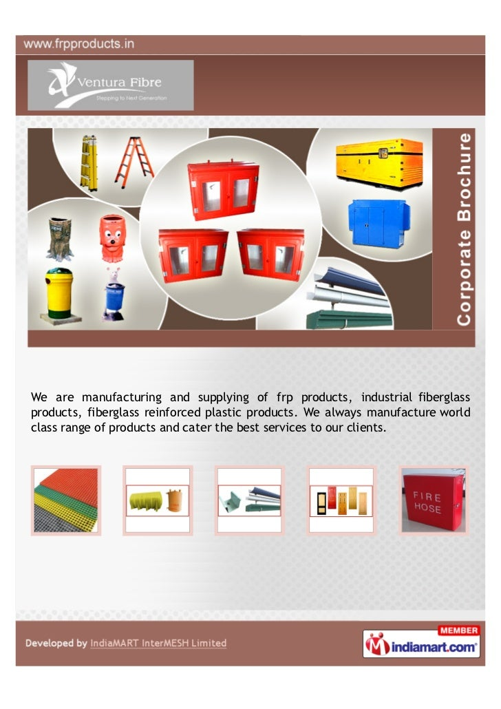We are manufacturing and supplying of frp products, industrial fiberglassproducts, fiberglass reinforced plastic products....