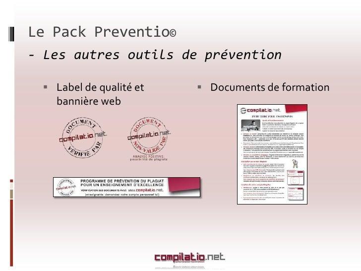 Documents de formation</li></li></ul><li>Conclusion<br />La prévention du plagiat avec Compilatio.net <br />Bénéfices pour...