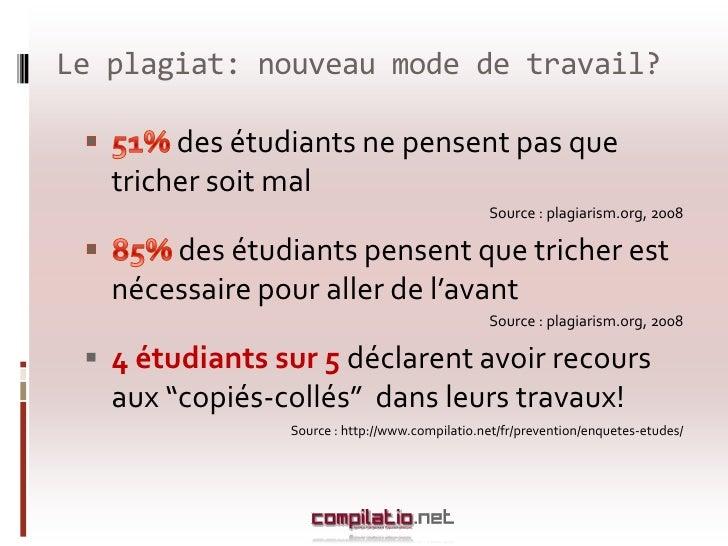 Le plagiat: nouveau mode de travail?<br />51% des étudiants ne pensent pas que tricher soit mal<br />Source : plagiarism.o...