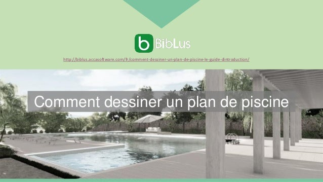 Comment dessiner un plan de piscine http://biblus.accasoftware.com/fr/comment-dessiner-un-plan-de-piscine-le-guide-dintrod...