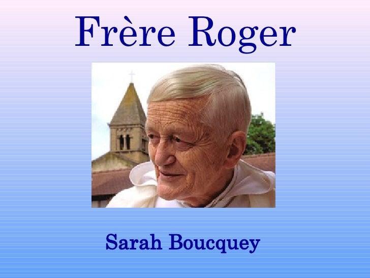 Frère Roger Sarah Boucquey