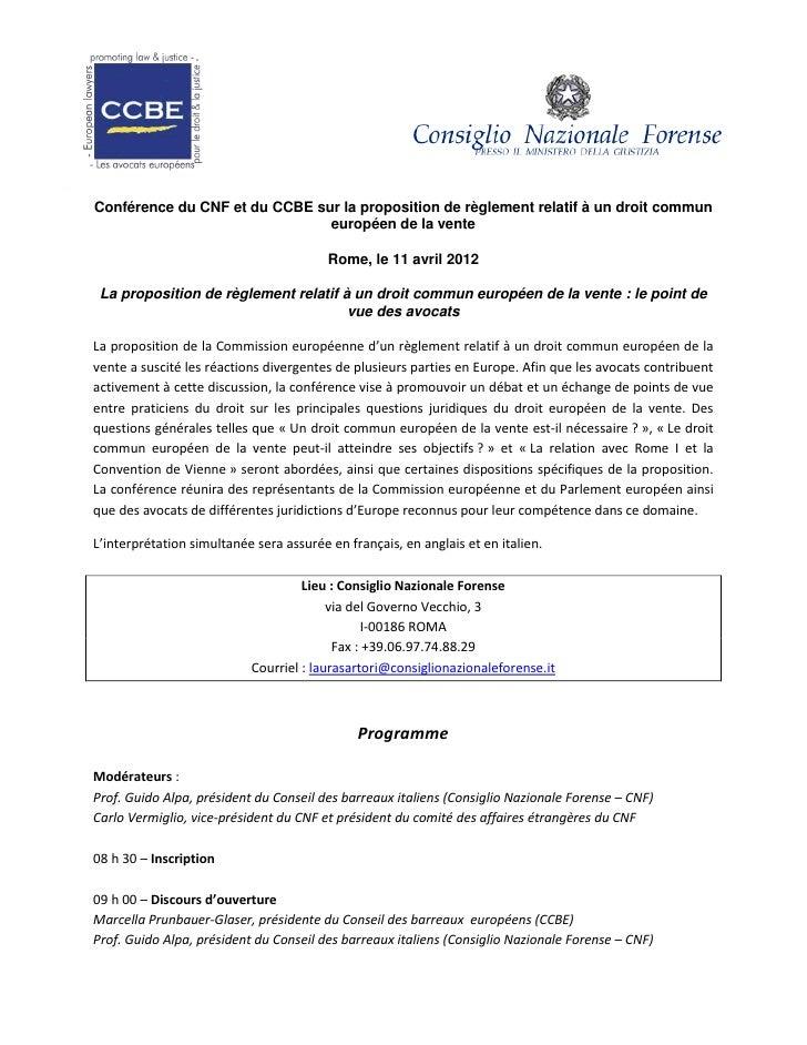 Conférence du CNF et du CCBE sur la proposition de règlement relatif à un droit commun                               europ...