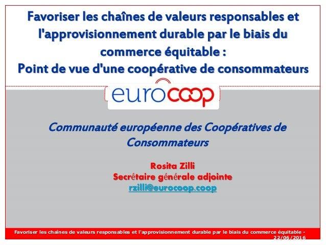 Favoriser les chaînes de valeurs responsables et l'approvisionnement durable par le biais du commerce équitable : Point de...