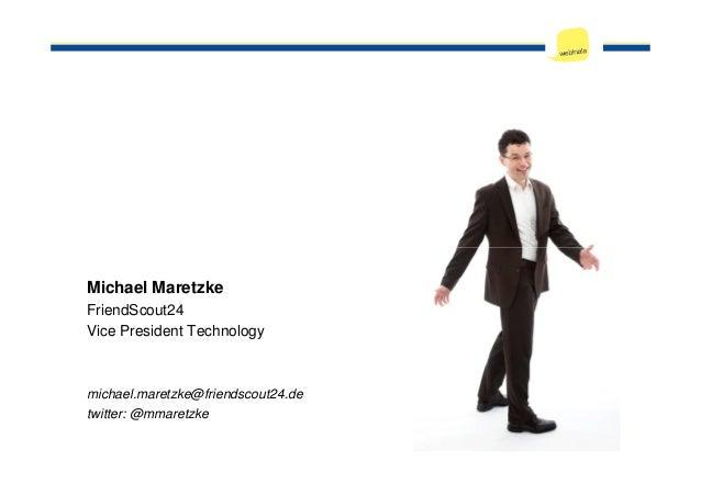 Continuous Delivery @ FriendScout24   Webinale 2012 Slide 2