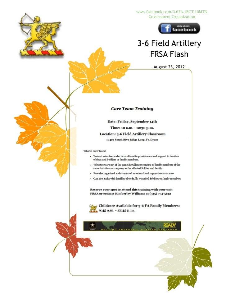 www.facebook.com/3.6FA.1BCT.10MTN     Government Organization3-6 Field Artillery    FRSA Flash       August 23, 2012