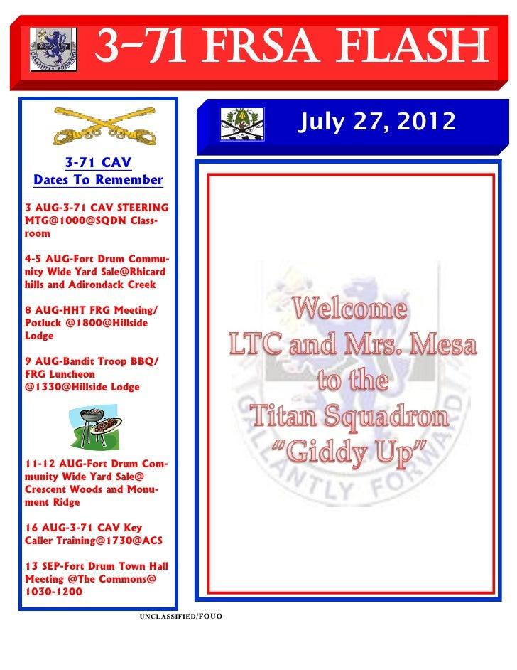 3-71 FRSA Flash                                         July 27, 2012     3-71 CAV Dates To Remember3 AUG-3-71 CAV STEERIN...