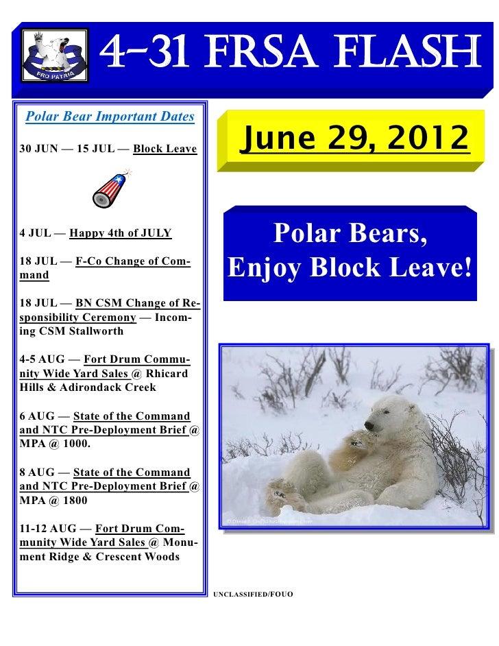 4-31 FRSA Flash Polar Bear Important Dates30 JUN — 15 JUL — Block Leave         June 29, 20124 JUL — Happy 4th of JULY    ...