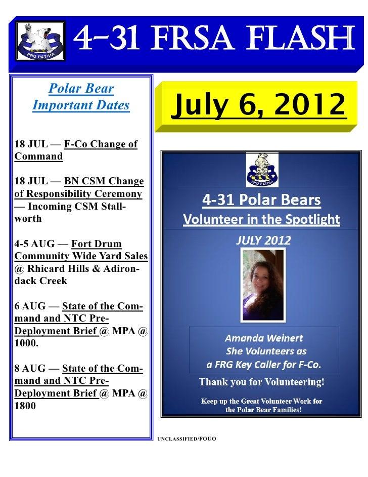 4-31 FRSA Flash     Polar Bear   Important Dates               July 6, 201218 JUL — F-Co Change ofCommand18 JUL — BN CSM C...