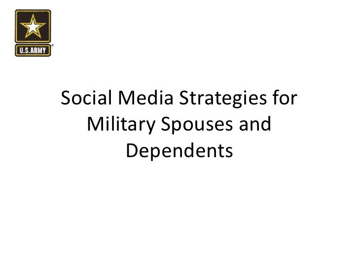Social Media Strategies for Military Spouses and Dependents<br />