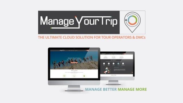 """MANAGE YOUR TRIP Ltd (MYT) développe une plateforme innovante de """"Cloud Computing"""" MYT SaaS a été conçue pour les Tours Op..."""