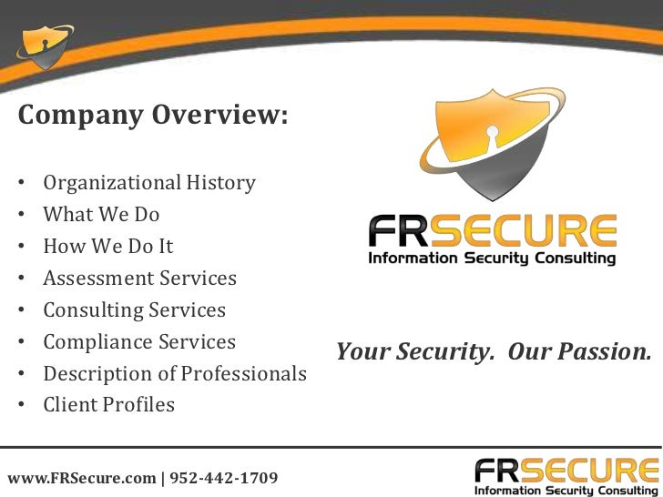 Company Overview: •   Organizational History •   What We Do •   How We Do It •   Assessment Services •   Consulting Servic...