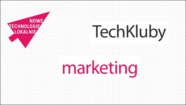TechKluby  marketing