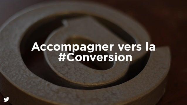 Accompagner vers la  #Conversion