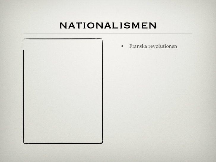 nationalismen        •   Franska revolutionen