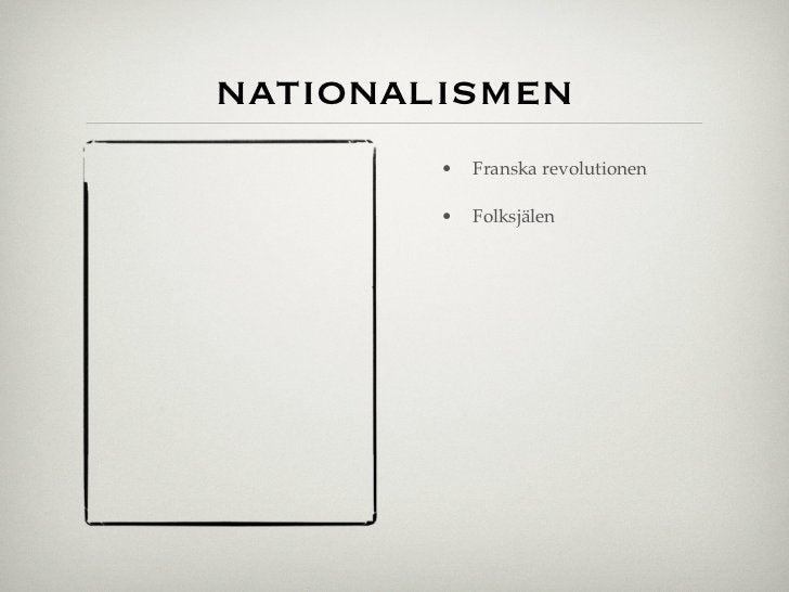 nationalismen        •   Franska revolutionen        •   Folksjälen