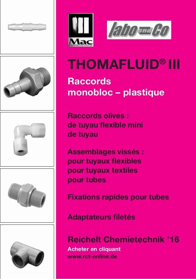 Acheter en cliquant www.rct-online.de Thomafluid® III Raccords monobloc – plastique Raccords olives : de tuyau flexible mi...