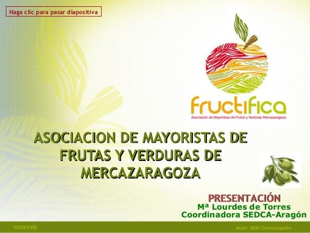 ASOCIACION DE MAYORISTAS DEASOCIACION DE MAYORISTAS DE FRUTAS Y VERDURAS DEFRUTAS Y VERDURAS DE MERCAZARAGOZAMERCAZARAGOZA...