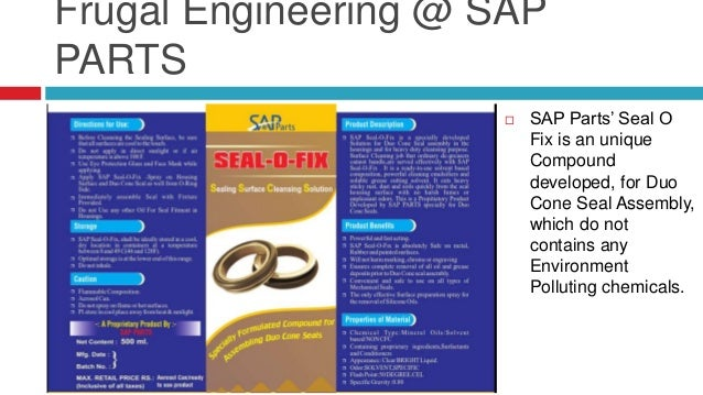 Frugal Engineering @ SAP PARTS  SAP Parts' Test labs are equipped with Unique Seal leakage life and Endurance Testing Mac...