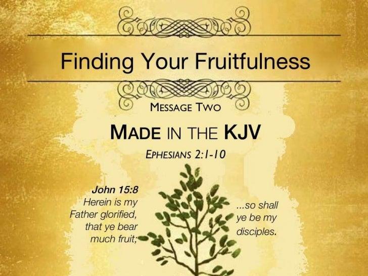 Fruitfulness 2   eph 2 1-10 slides 071711