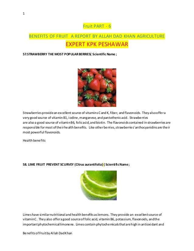 1 Benefitsof FruitbyAllahDadKhan Fruit PART - 6 BENEFITS OF FRUIT A REPORT BY ALLAH DAD KHAN AGRICULTURE EXPERT KPK PESHAW...