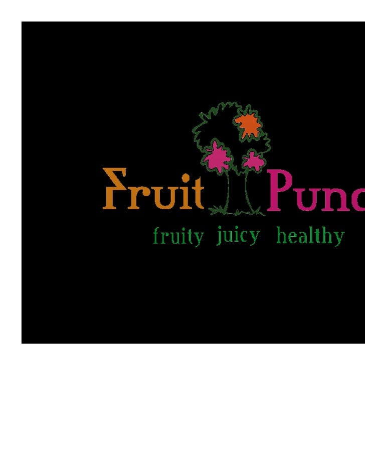 Fruit punch - Launching a New Product - Marketing Slide 3