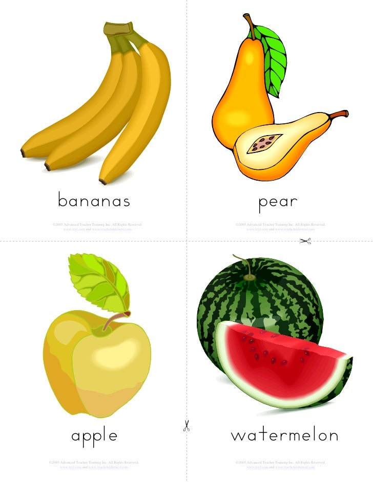 bananas                                                               pear   ©2005 Advanced Teacher Training Inc. All Righ...