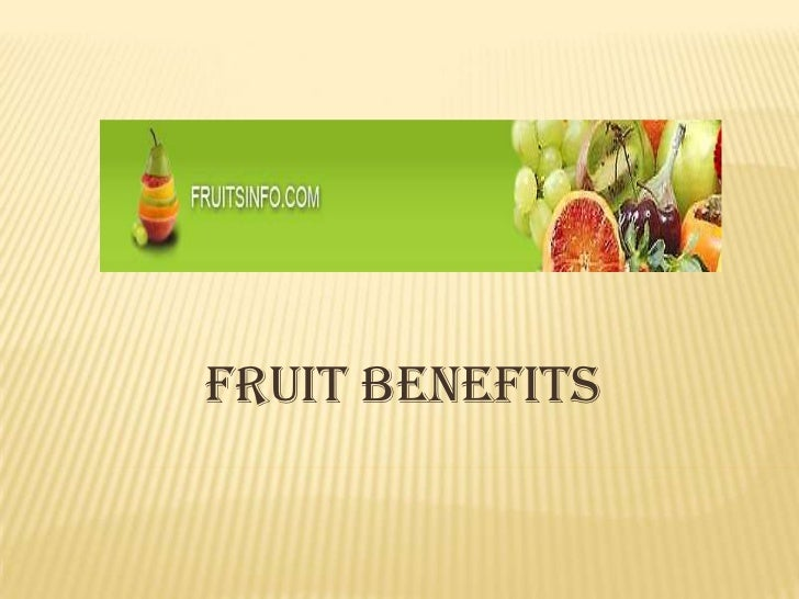 Fruit benefits<br />