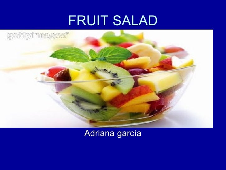 FRUIT SALAD Adriana garcía