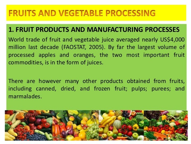 Fruits and vegetable processing 1