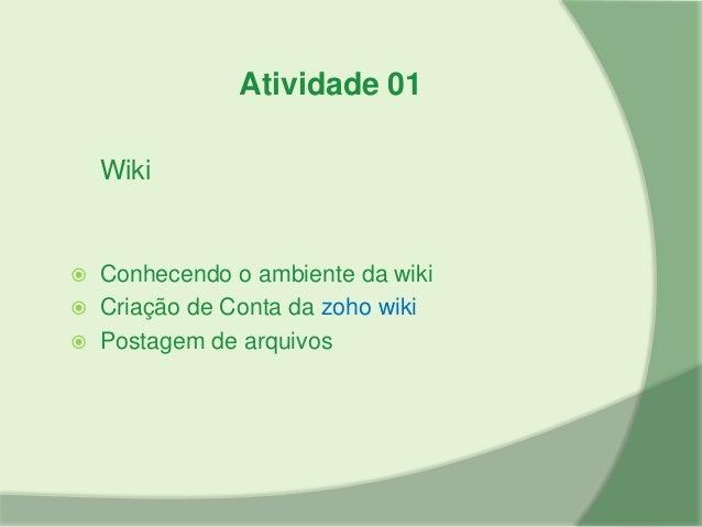 Atividade 02Ferramenta para compartilhamento de  Arquivos   Conhecendo o Slide Shared   Criação de Conta   Postagem e c...