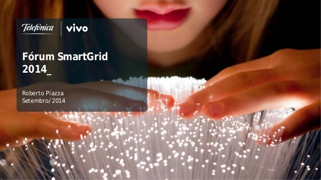 Fórum SmartGrid  2014_  Roberto Piazza  Setembro/2014  1