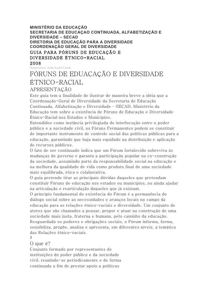 MINISTÉRIO DA EDUCAÇÃO SECRETARIA DE EDUCAÇAO CONTINUADA, ALFABETIZAÇÃO E DIVERSIDADE – SECAD DIRETORIA DE EDUCAÇÃO PARA A...