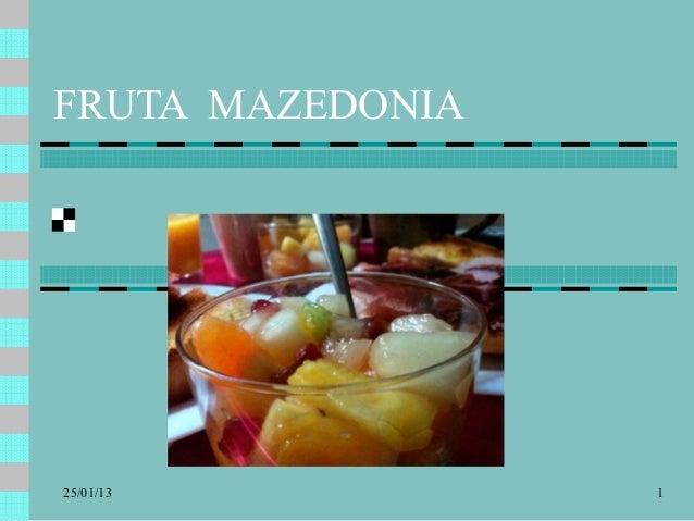 FRUTA MAZEDONIA           IR014117BY25/01/13                1